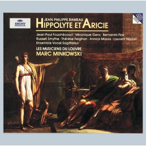 Rameau: Hippolyte et Aricie / Act 1 - Rendons un éternel hommage