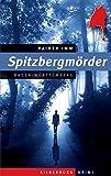 Spitzbergmörder: Ein Baden-Württemberg-Krimi