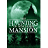 The Haunting of Winchester Mansion: Book 0