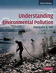 [Understanding Environmental Pollution] (By: Marquita K. Hill) [published: May, 2010]