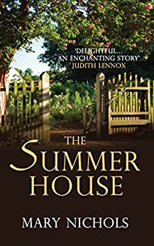 The Summer House by [Nichols, Mary]