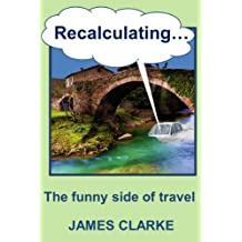 Recalculating . . .: The Funny Side of Travel