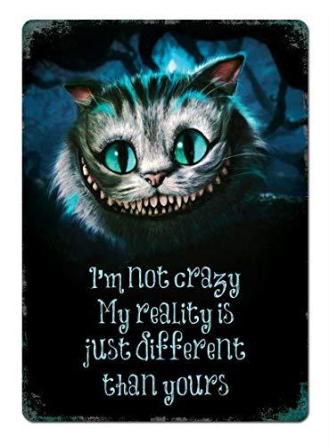 Forry I'm not Crazy Cheshire Cat Metall Poster Retro Blechschilder Vintage Schild Zum Cafe Bar Garage Wohnzimmer Schlafzimmer -