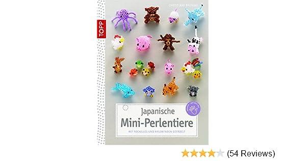 Japanische Mini Perlentiere: Mit Rocailles Und Nylonfaden Gefädelt  Kreativ.kompakt.: Amazon.de: Christiane Brüning: Bücher