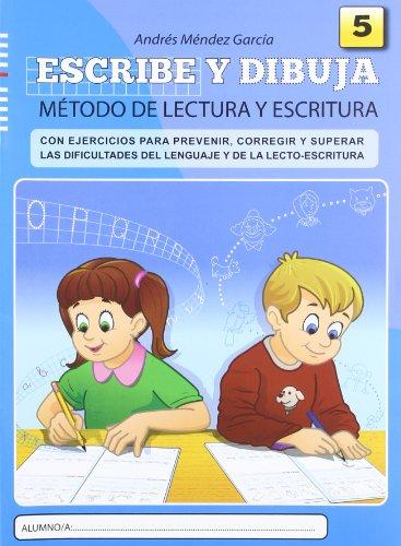 Escribe y dibuja: Cuaderno 5 - 9788497007115