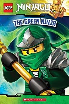 The Green Ninja (LEGO Ninjago: Reader) (LEGO Ninjago Reader Book 7) by [West, Tracey]