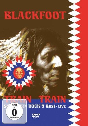 Blackfoot - Live - The Train Train.. [Edizione: Regno Unito]