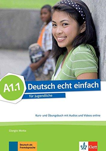 deutsch-echt-einfach-a11-fur-jugendliche-kurs-und-ubungsbuch-mit-audios-und-videos-online-deutsch-ec