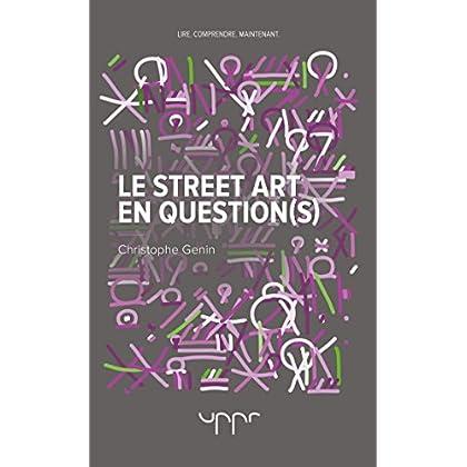 Le street art en question(s)