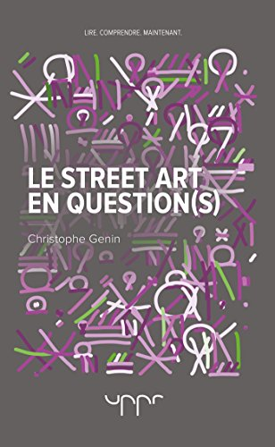 Le street art en question(s) par Christophe Genin