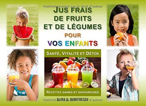 Jus frais de fruits et de légume...