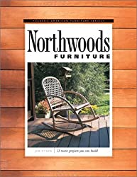 Northwoods Furniture: 13 Rustic Projects You Can Build (Classic American furniture series) by Jim Stack (29-Nov-2001) Paperback