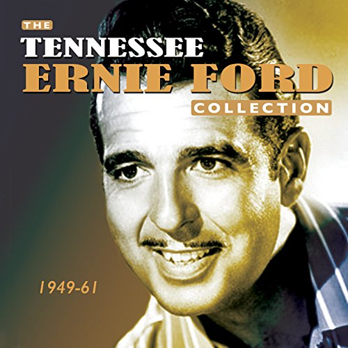 The Tennessee Ernie Ford Colle...