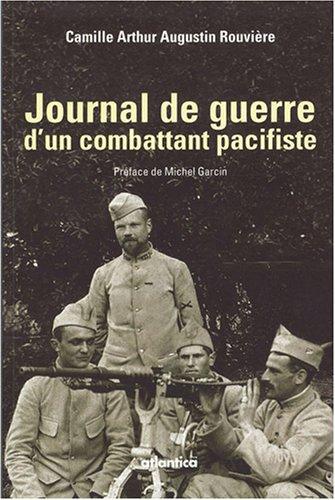 Journal de guerre d'un combattant pacifiste