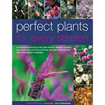 Perfect Plants for Every Season by Andrew Mikolajski (2006-02-24)