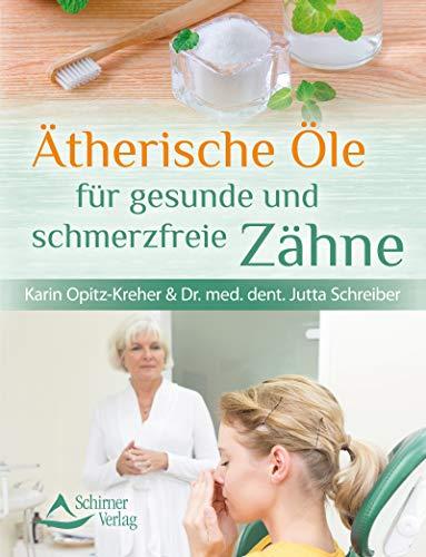 Ätherische Öle für gesunde und schmerzfreie Zähne -