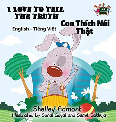 I Love to Tell the Truth: English Vietnamese Bilingual Edition (English Vietnamese Bilingual Collection)