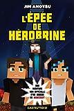 L'Épée de Herobrine - Minecraft - L'Épée de Herobrine T01