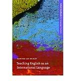Teaching English as an International Language: An Introduction to the Role of English as an International Language and Its Implications for Language Teaching (Oxford Handbooks for Language Teachers) (Paperback) - Common