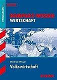 Kompakt-Wissen Gymnasium - Volkswirtschaft