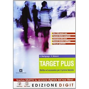 Target Plus - Volume Unico + Obiettivo Competenze. Con Me Book E Contenuti Digitali Integrativi Online