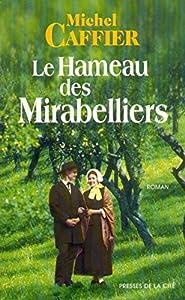 """Afficher """"Hameau des mirabelliers (Le) n° 1 Le hameau des mirabelliers"""""""