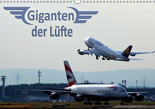 Giganten der Lüfte (Wandkalender 2019 DIN A3 quer): Verkehrsflugzeuge - Faszination Technik vom Jumbo bis zum Airbus A380 (Monatskalender, 14 Seiten ) (CALVENDO Technologie)