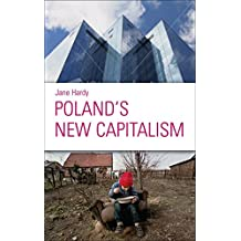 Poland's New Capitalism (English Edition)