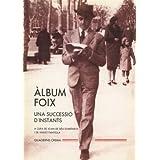 Àlbum Foix: una successió d'instants (Àlbums)