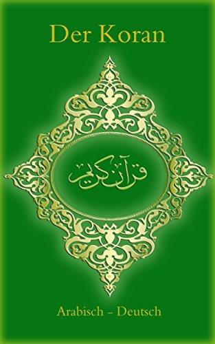 Der Koran: Arabisch - Deutsch