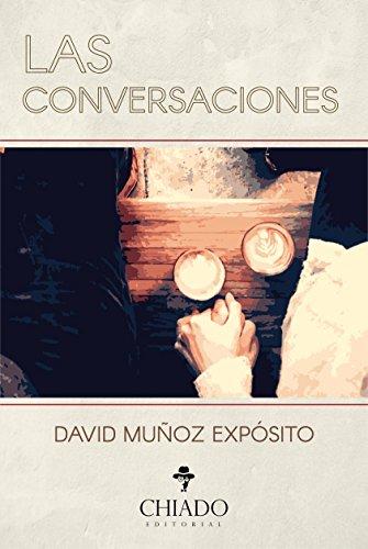 Las Conversaciones de [David Muñoz Expósito]