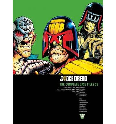 [(Judge Dredd: v. 23: The Complete Case Files)] [ By (author) John Wagner, By (author) Mark Millar, Illustrated by Carlos Ezquerra, Illustrated by Trevor Hairsine ] [August, 2014]
