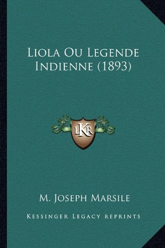 Liola Ou Legende Indienne (1893)