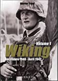 La Wiking: Decembre 1940-Avril 1942 (French Text)