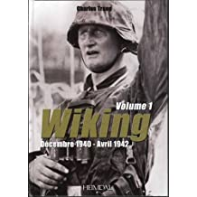 La Wiking Vol. 1: Decembre 1940-Avril 1942 (French Text)