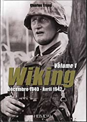 La Wiking Vol. 1: Décembre 1940-Avril 1942 (French Text)