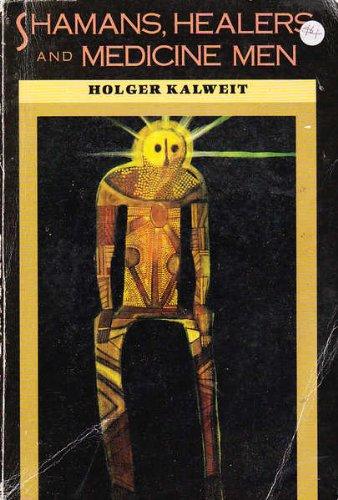 Shamans, Healers and Medicine Men por Holger Kaiwett