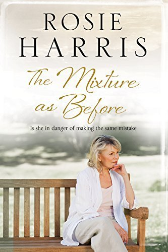 The Mixture As Before: A contemporary family saga by Rosie Harris (2015-11-01)