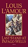 Best Bantam Magazines - Last Stand at Papago Wells (Bantam books) Review