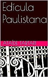 Edícula Paulistana (Portuguese Edition)