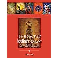 The Sacred Indian Tarot