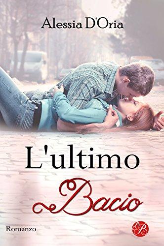 L'ultimo bacio (Promises series Vol. 1)