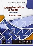 La matematica a colori. Verso l'esame. Ediz. blu. Per le Scuole superiori. Con e-book. Con espansione online