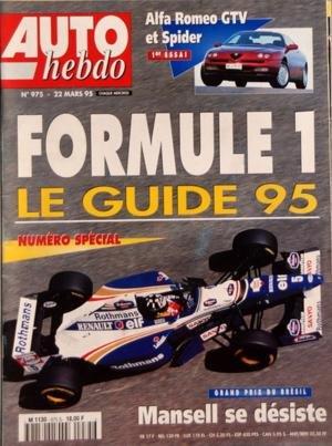 AUTO HEBDO N? 975 du 22-03-1995 FORMULE 1 - LE GUIDE 95 - MANSELL SE DESISTE - ALFA ROMEO GTV ET SPIDER - RECONVERSION DES PILOTES F1 - INDYCAR - SURFERS PARADISE - GILLE PANIZZI - SUBARU IMPREZA GT TURBO 4 WD - JOURNEES RENAULT - KARTIN