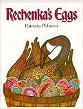 [( Rechenka's Eggs By Polacco, Patricia ( Author ) Hardcover Mar - 1988)] Hardcover
