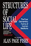 Structures of Social Life: The Four Elementary Forms of Human Relations