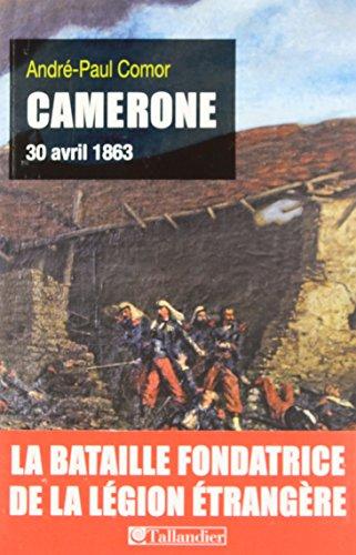 Camerone : 30 avril 1863