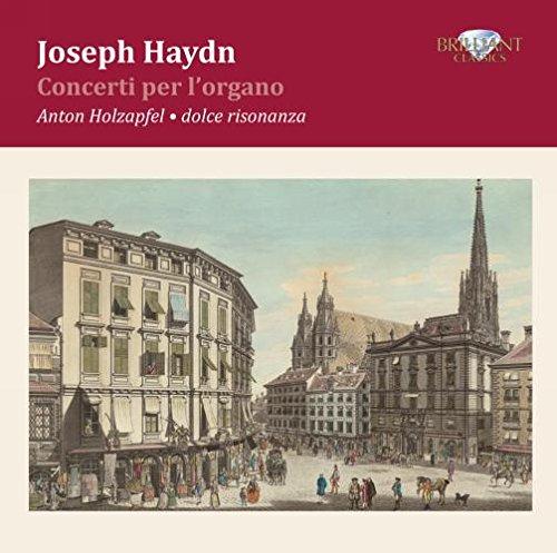 Haydn: Complete Organ Concertos