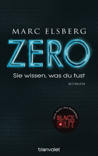 Buchseite und Rezensionen zu 'ZERO - Sie wissen, was du tust: Roman' von Marc Elsberg