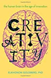 #8: Creativity: The Human Brain in the Age of Innovation
